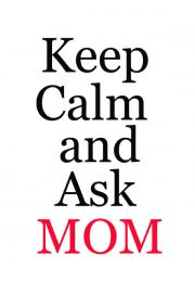Keep calm MOM - plakat